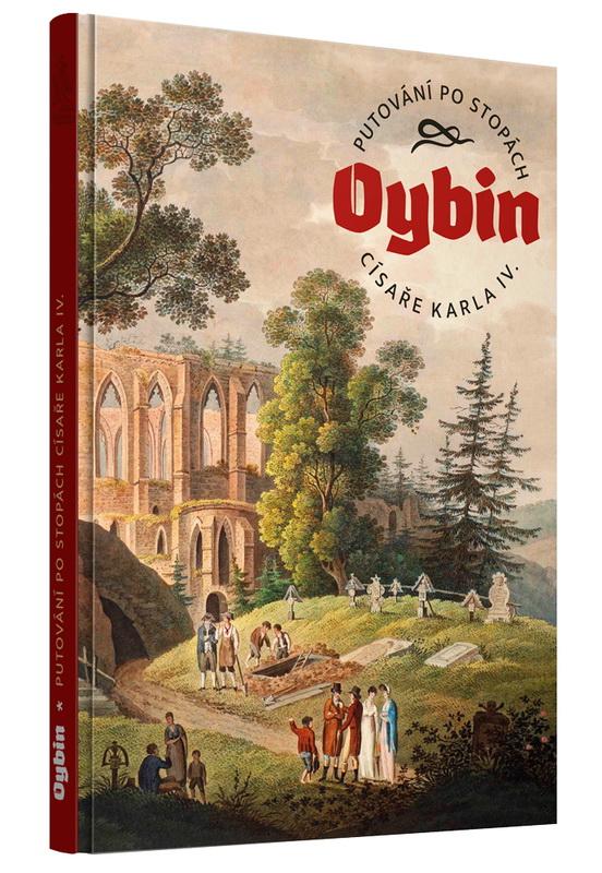 OYBIN – Putování po stopách císaøe Karla IV. - zvìtšit obrázek