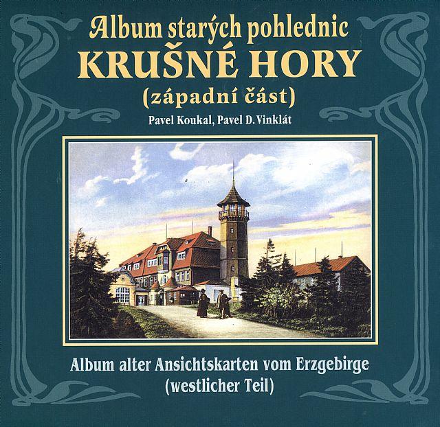Album starých pohlednic Krušné hory – západní èást - zvìtšit obrázek