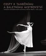 Cesty k taneènímu a baletnímu mistrovství - zvìtšit obrázek