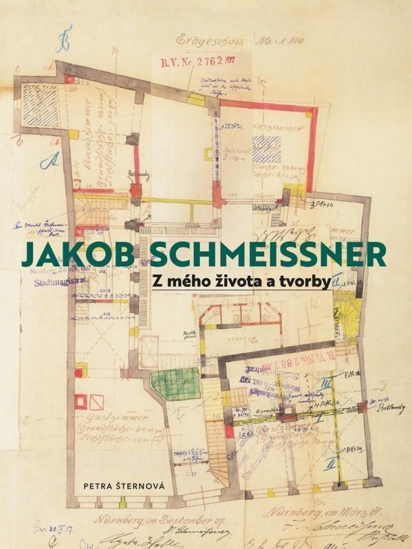 Jakob Schmeissner. Z mého života a tvorby - zvìtšit obrázek