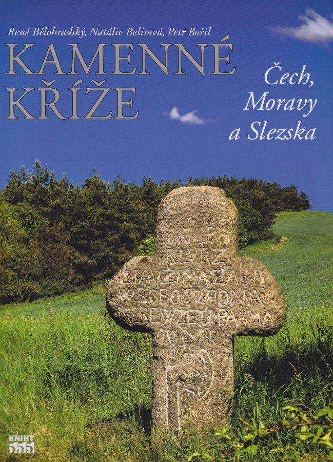 Kamenné køíže Èech, Moravy a Slezska - zvìtšit obrázek