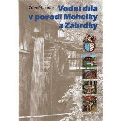Vodní díla v povodí Mohelky a Zábrdky - zvìtšit obrázek