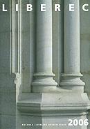 Roèenka liberecké architektury 2006 - zvìtšit obrázek