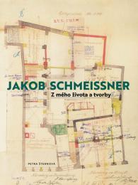 Jakob Schmeißner. Z mého života a tvorby