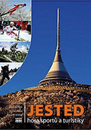 Ještìd, hora sportù a turistiky