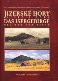 Jizerské hory vèera a dnes - první kniha