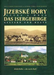 Jizerské hory vèera a dnes - druhá kniha