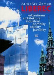 LIBEREC, urbanismus, architektura, industriál