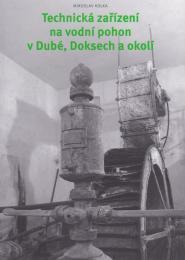 Technická zaøízení na vodní pohon vDubé, Doksech a okolí