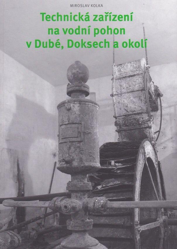 Technická zaøízení na vodní pohon vDubé, Doksech a okolí - zvìtšit obrázek